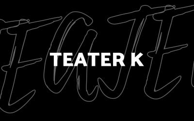 Teater k